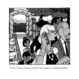"""It was a lovely ceremony until the bride and groom exchanged epithets"" - New Yorker Cartoon"