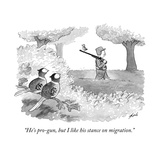 """He's pro-gun  but I like his stance on migration"" - New Yorker Cartoon"