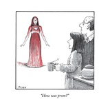 """How was prom"" - New Yorker Cartoon"