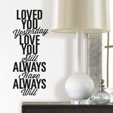 Love You Always Single Sheet Peel and Stick Wall Decals