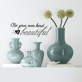 Be Your Own Kind of Beautiful Single Sheet Peel and Stick Wall Decals