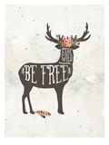 Stay Wild-Be Free