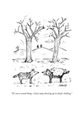 """It's not a sexual thing – I just enjoy dressing up in sheep's clothing"" - New Yorker Cartoon"