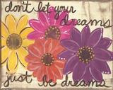 Don't Let Your Dreams