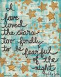 I Have Loved The Stars Reproduction d'art par Monica Martin