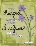 I Can Be Changed