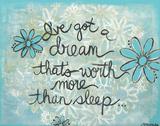 I've Got A Dream