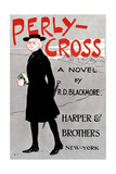 Perly-Cross  a Novel by R D Blackmore