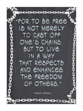 The Freedom of Others - Nelson Mandela Quote