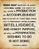 Seeming to Do is Not Doing -Albert Einstein