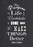 The Purpose - Robert F Kennedy