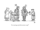 """Is it starting to feel like mission creep"" - New Yorker Cartoon"