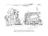 """""""Your room is exactly how you left it before you went to college  except o - New Yorker Cartoon"""