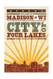 Madison  Wisconsin - Skyline and Sunburst Screenprint Style