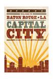 Baton Rouge  Louisiana - Skyline and Sunburst Screenprint Style