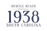 Myrtle Beach  South Carolina - Established Date (Blue)