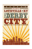 Louisville  Kentucky - Skyline and Sunburst Screenprint Style