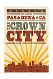 Pasadena  California - Skyline and Sunburst Screenprint Style