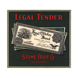 Legal Tender Brand - Fillmore  California - Citrus Crate Label