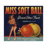 Miss Soft Ball Brand - Phoenix  Arizona - Citrus Crate Label