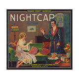 Nightcap Brand - Anaheim  California - Citrus Crate Label