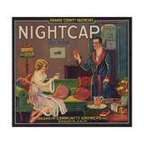 Nightcap Brand - Anaheim  California - Citrus Crate Label