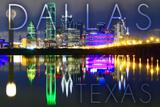 Dallas  Texas - Skyline at Night