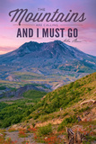 Mount St Helens  Washington - Mountains are Calling and I Must Go