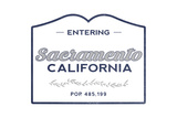 Sacramento  California - Now Entering (Blue)