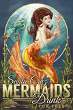 Santa Cruz  California - Mermaids Drink for Free