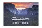 Yosemite National Park  California - Climb the Mountains John Muir Quote