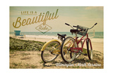 Wilmington  North Carolina - Life is a Beautiful Ride - Beach Cruisers