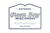 Green Bay  Wisconsin - Now Entering (Blue)