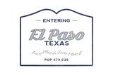 El Paso  Texas - Now Entering (Blue)