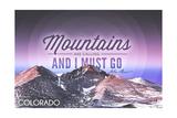 Colorado - John Muir - the Mountains are Calling - Sunset - Circle