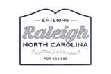 Raleigh  North Carolina - Now Entering (Blue)