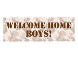 Welcome Home Boys