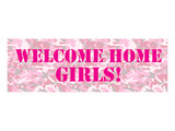 Welcome Home Girls