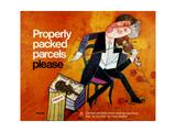 Properly Packed Parcels Please Reproduction d'art par Andre Amstutz