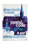Please Remember to Include Your Postal Code in Your Address at All Times