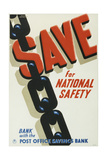 Save for National Safety  Bank with the Post Office Savings Bank