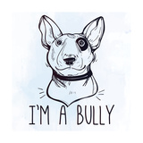 Illustration of Bull Terrier with Funny Slogan
