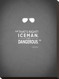 Top Gun I Am Dangerous