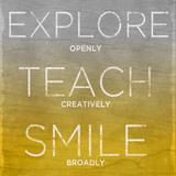 Explore  Teach  Smile (yellow)