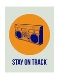 Stay on Track Boombox 1 Reproduction d'art par NaxArt