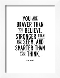 You Are Braver Than You Believe