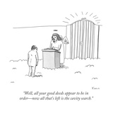 """""""Well  all your good deeds appear to be in order—now all that's left is th - New Yorker Cartoon"""