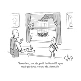"""""""Sometimes  son  the guilt inside builds up so much you have to vent the s"""" - New Yorker Cartoon"""