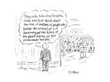 """Stay calm  take deep breaths  relax"" - Cartoon"