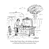 """Labor Day Labor Day is the holiday also known as National End of Procras…"" - Cartoon"